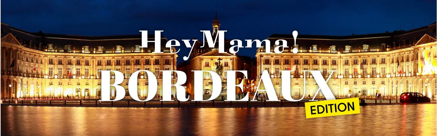 Explore Bordeaux With Our City Guide Mama Shelter